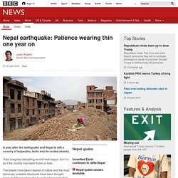 Nepal earthquake: Patience wearing thin one year on