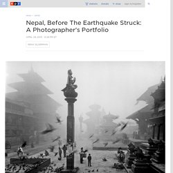 Nepal, Before The Earthquake Struck: A Photographer's Portfolio