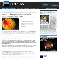 March 11 Japan earthquake powerful enough to shift Earth's axis
