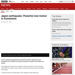 Japan earthquake: Powerful new tremor in Kumamoto