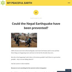 Could the Nepal Earthquake have been prevented?