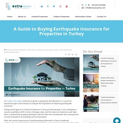 A Guide to Buying Earthquake Insurance for Properties in Turkey