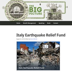 Italy Earthquake Relief Fund - The Big Picture