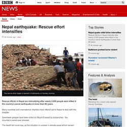 Nepal earthquake: Rescue effort intensifies - BBC News
