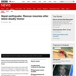 Nepal earthquake: Rescue resumes after latest deadly tremor - BBC News