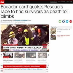 Ecuador earthquake: Rescuers race to find survivors