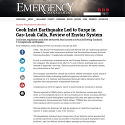 Cook Inlet Earthquake Led to Surge in Gas-Leak Calls, Review of Enstar System
