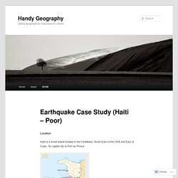 Earthquake Case Study (Haiti – Poor)