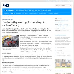 Fresh earthquake topples buildings in eastern Turkey | World | Deutsche Welle | 10.11.2011