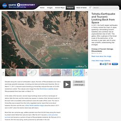 Tohoku Earthquake and Tsunami: Looking Back from Space : Feature Articles