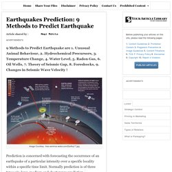 Earthquakes Prediction: 9 Methods to Predict Earthquake