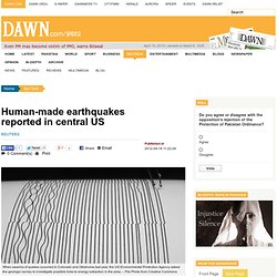 Human-made earthquakes reported in central US