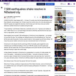 7,500 earthquakes shake resolve in NZealand city