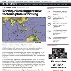 Earthquakes suggest new tectonic plate is forming