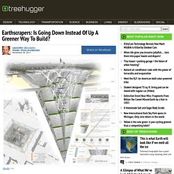 Earthscrapers: Is Going Down Instead Of Up A Greener Way To Build?