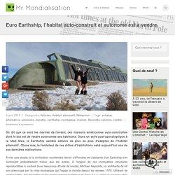 Euro Earthship, l'habitat auto-construit et autonome est à vendre