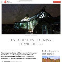 Earthship : la fausse bonne idée (2)