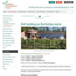 Self-building an Earthship - Brighton Permaculture Trust