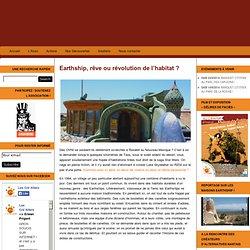 Earthship, rêve ou révolution de l'habitat ?