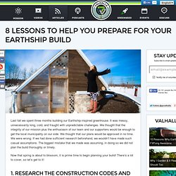 8 Lessons to Help You Prepare for Your Earthship Build