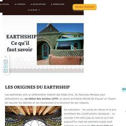 EARTHSHIPS: Ce qu'il faut savoir – Faisons-Le-Mur.com