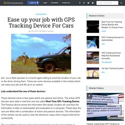 Ease up your job with GPS Tracking Device For Cars