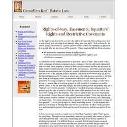 Rights-of-way, Easements, Squatters' Rights and Restrictive Covenants — Canadian Real Estate Law