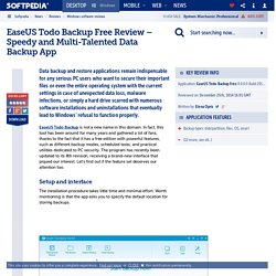 EaseUS Todo Backup Free Review – Speedy and Multi-Talented Data Backup App