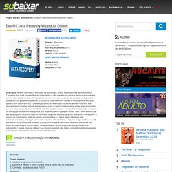 EaseUS Data Recovery Wizard All Edition - Só Baixar