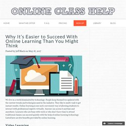 Why It's Easier to Succeed With Online Learning Than You Might Think