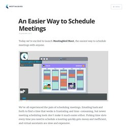 An Easier Way to Schedule Meetings
