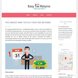 The Easiest Way to File Your Tax Returns – Easy Tax Returns Ltd, England