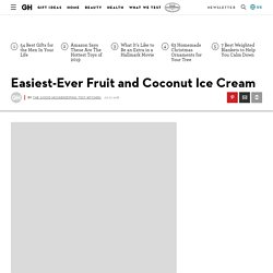 Best Easiest-Ever Fruit and Coconut Ice Cream Recipe - How to Make Easiest-Ever Fruit and Coconut Ice Cream