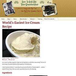 World's Easiest Ice Cream Recipe