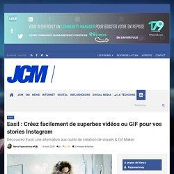 Easil : Des vidéos et des GIF pour vos stories Instagram