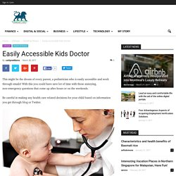Easily Accessible Kids Doctor