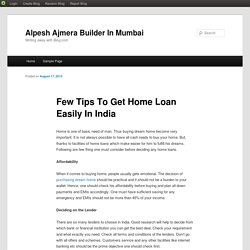 Few Tips To Get Home Loan Easily In India