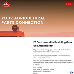 Bush Hog Gearbox for the Best Agricultural Results