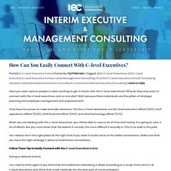 How Can You Easily Connect With C-level Executives? - IEC