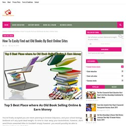 How To Easily Find out Old Books By Best Online Sites