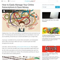 How to Easily Manage Your Online Subscriptions & Save Money