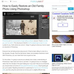 How to Easily Restore an Old Family Photo Using Photoshop