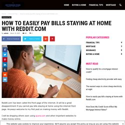 How to easily pay bills staying at home with Reddit.com - VIP Foreign Store
