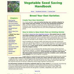 Easily Create Your Own New Vegetable and Flower Varieties