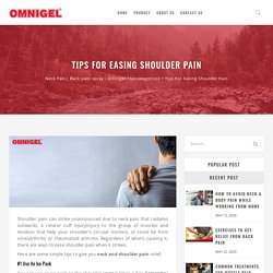 Tips For Easing Shoulder Pain - Neck Pain