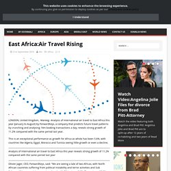 East Africa:Air Travel Rising