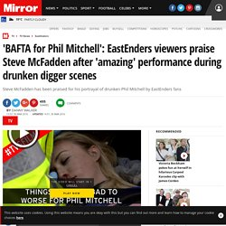 'BAFTA for Phil Mitchell': EastEnders viewers praise Steve McFadden after 'amazing' performance during drunken digger scenes