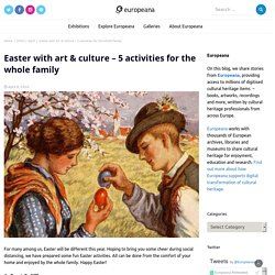 Easter with art & culture – 5 activities for the whole family