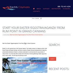 Start Your Easter 'Eggstravaganza' From Rum Point in Grand Caymans