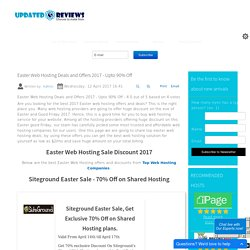 Easter Web Hosting Deals and Offers 2017 - Upto 90% Off - UpdatedReviews